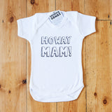 'Howay Mam' Baby Bodysuit in White