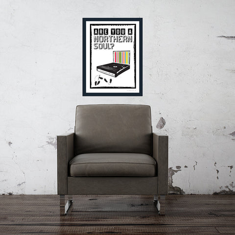 Are You A Northern Soul? Print
