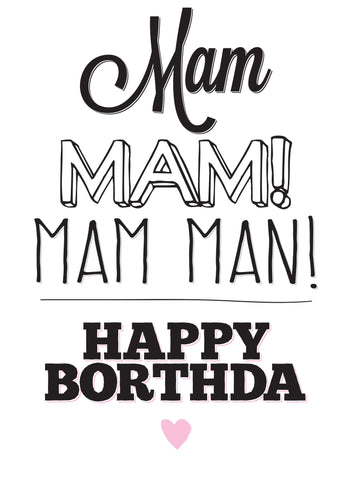 Mam Man Birthday Card