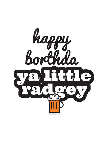 Geordie Happy Borthda Ya Little Radgey Card