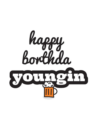 Geordie Happy Borthda Youngin Card