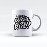 Alreet Wor Kid Mug