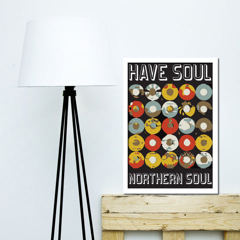 Have Soul, Northern Soul Record Black Print