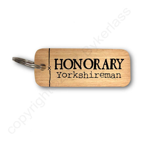 Honorary Yorkshireman Rustic Wooden Keyring