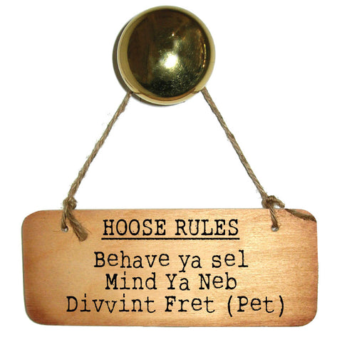 Hoose Rules (House Rules) Wooden Sign