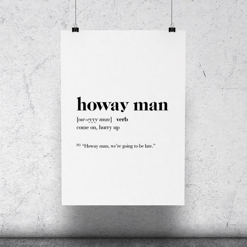 """Howay Man"" Geordie Dictionary Print"