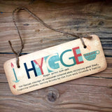 Hygge Wooden Sign