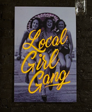 Local Girl Gang Neon Art