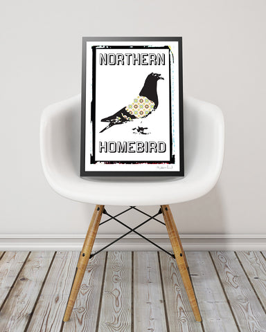 Northern Homebird Print Print