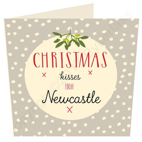 Christmas Kisses From Newcastle Christmas Card bY Wotmalike