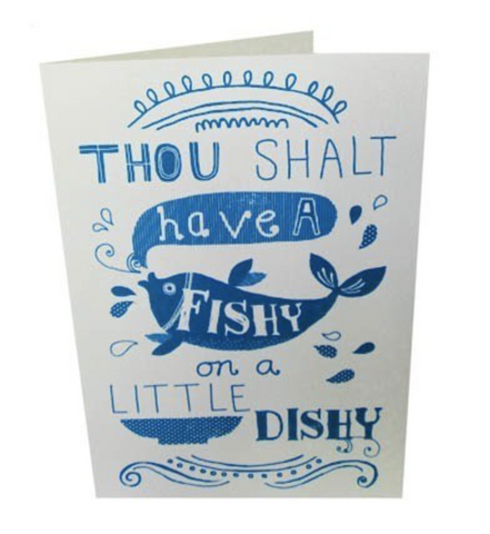 Thou Shalt Have a Fishy Card