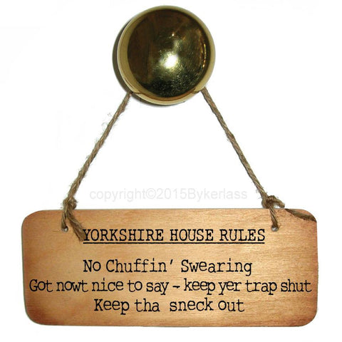 Yorkshire House Rules Rustic Yorkshire Wooden Sign