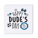 Happy Dude's Day Card
