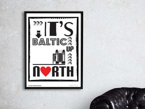 It's Baltic Up North Print