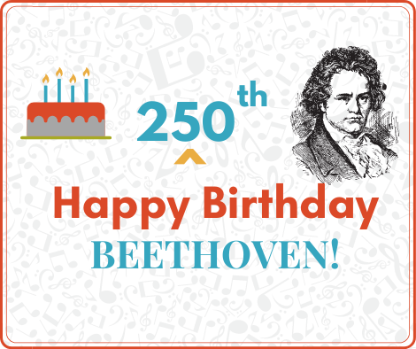 Happy 250th Beethoven!