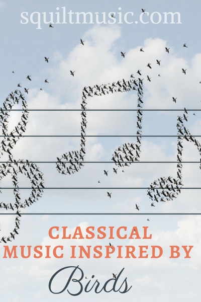 Classical Music Inspired by Birds
