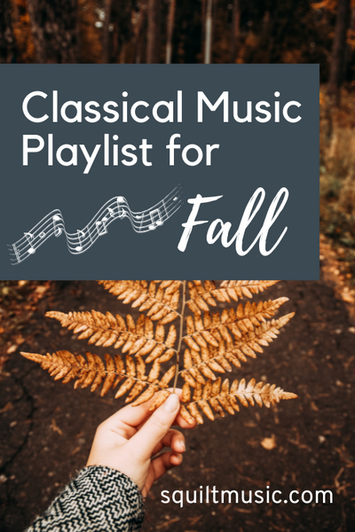 Classical Music Playlist for Fall