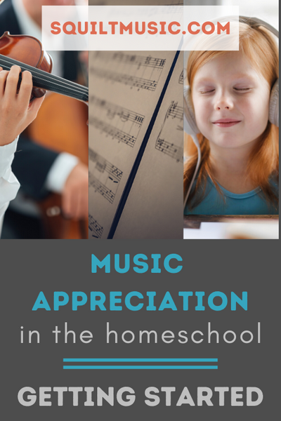 Music Appreciation in the Homeschool: Getting Started