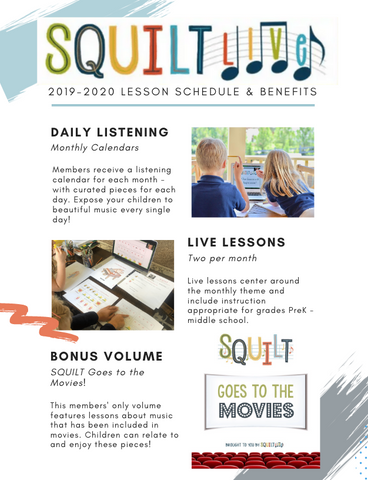 SQUILT LIVE! 2019-2020 Member Benefits and Lesson Schedule