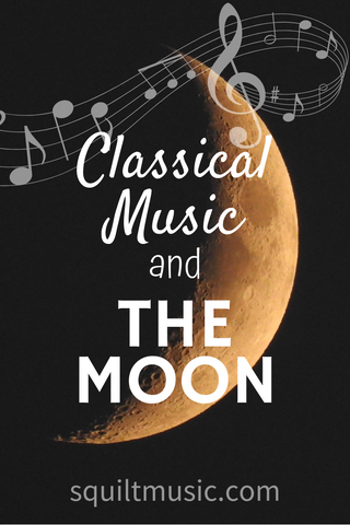Classical Music and The Moon - a playlist for celebrating the moon landing