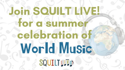 SQUILT LIVE! Celebrate World Music Summer 2020