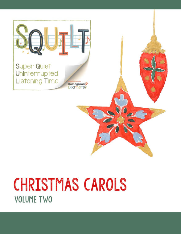 SQUILT Christmas Carols Volume 2 - Music Appreciation for Christmas