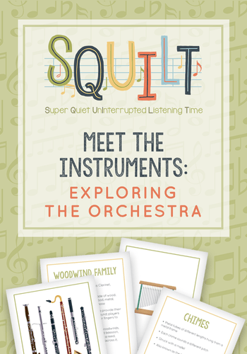 Squilt Music Appreciation Cards Meet the Instruments: Exploring the Orchestra