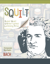 Load image into Gallery viewer, Squilt Music Appreciation Composers SQUILT Spotlight - Bach