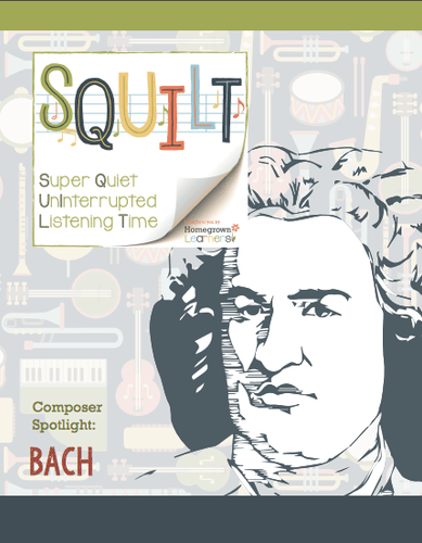 Squilt Music Appreciation Composers SQUILT Spotlight - Bach