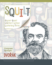 Load image into Gallery viewer, Squilt Music Appreciation Composers SQUILT Spotlight - Dvorak