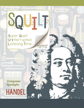 Load image into Gallery viewer, Squilt Music Appreciation Composers SQUILT Spotlight - Handel