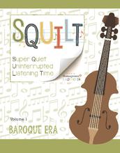 Load image into Gallery viewer, Squilt Music Appreciation Eras Volume 1 - Baroque Era