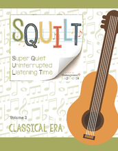 Load image into Gallery viewer, Squilt Music Appreciation Eras Volume 2 - Classical Era