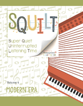 Load image into Gallery viewer, Squilt Music Appreciation Eras Volume 4 - Modern Era
