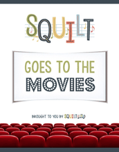 Load image into Gallery viewer, Squilt Music Appreciation Specialty SQUILT Goes to the Movies