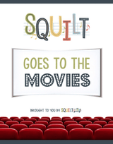 Squilt Music Appreciation Specialty SQUILT Goes to the Movies
