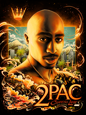 2Pac California Love 25th Anniversary by Miles Tsang (Main Edition)