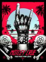 Mötley Crüe Too Fast For Love by Luke Preece (Foil Variant Edition)