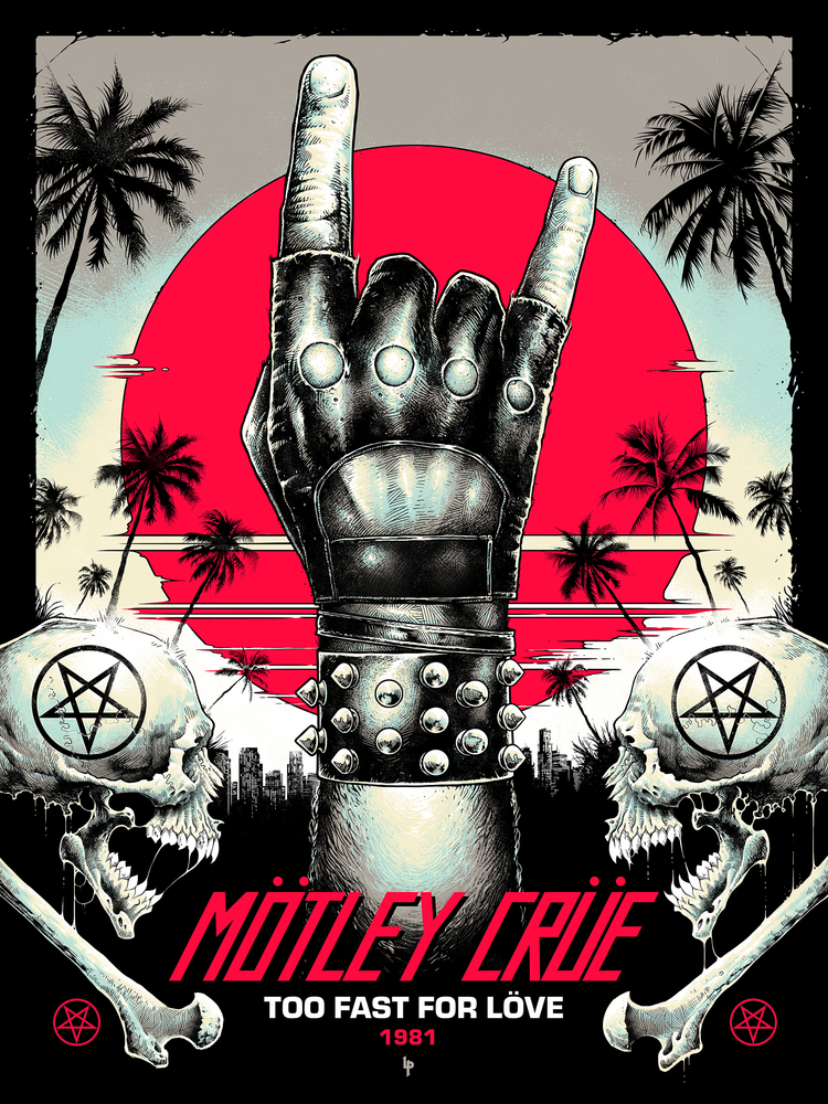 Mötley Crüe Too Fast For Love by Luke Preece (Main Edition)