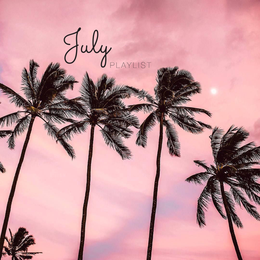 July 2018 Playlist