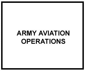 FM 1-100: ARMY AVIATION OPERATIONS