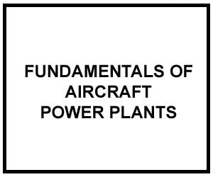 FM 1-506: FUNDAMENTALS OF AIRCRAFT POWER PLANTS