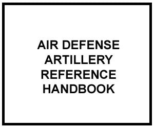FM 3-01.11: AIR DEFENSE ARTILLERY REFERENCE HANDBOOK