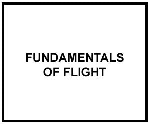 FM 3-04.203: FUNDAMENTALS OF FLIGHT