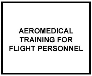 FM 3-04.301: AEROMEDICAL TRAINING FOR FLIGHT PERSONNEL