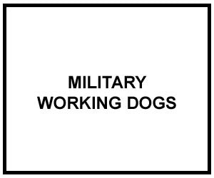 FM 3-19.17: MILITARY WORKING DOGS