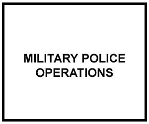 FM 3-19.1: MILITARY POLICE OPERATIONS