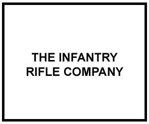 FM 3-21.10: THE INFANTRY RIFLE COMPANY