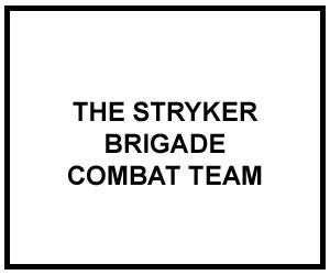 FM 3-21.31: THE STRYKER BRIGADE COMBAT TEAM