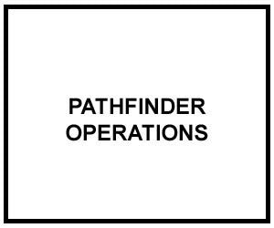 FM 3-21.38: PATHFINDER OPERATIONS